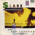 RUN RUNAWAY Slade